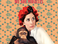 """PITCHFORK.COM Sarah Silverman presents straightforward, unexpected comedy that manages to incite laughter in her new album """"We Are Miracles."""""""