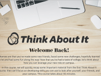 THINK ABOUT IT The university launched the Think About It program, an online training on sexual misconduct, in light of the university's first Sexual Assault and Misconduct Survey conducted last year.